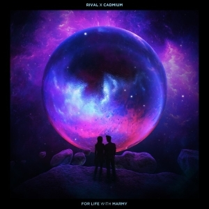 Rival Ft. Cadmium & Marmy – For Life