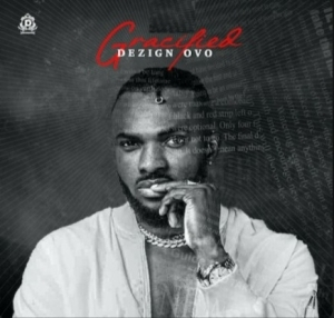 Dezign Ovo Ft. Bracket – Na Love