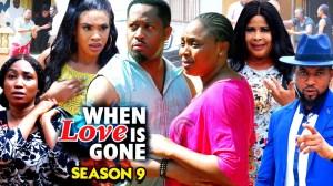 When Love Is Gone Season 9