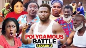 Polygamous Battle Season 3