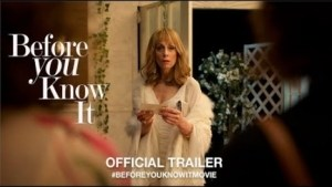 Before You Know It (2019) (Official Trailer)