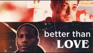 Better Than Love (2019) (Official Trailer)