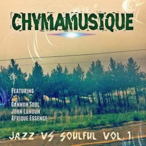 Chymamusique – Jazz vs. Soulful, Vol. 1 EP