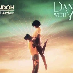 Camidoh ft. Kwesi Arthur – Dance With You