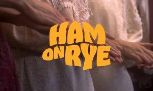 Ham on Rye (2019)