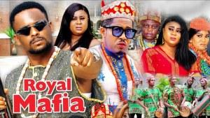 Royal Mafia (2021 Nollywood Movie)