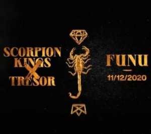 Scorpion Kings – Funu Ft. Tresor