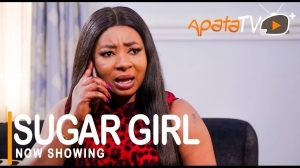 Sugar Girl (2021 Yoruba Movie)