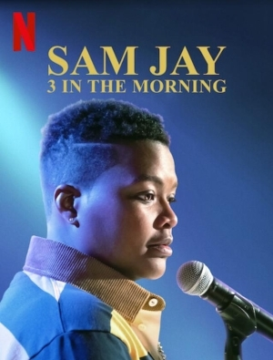 Sam Jay: 3 in the Morning (2020) (Comedy)