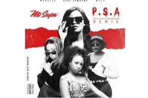 MsSupa – P.S.A Ft. Gigi Lamayne, Moozlie & Nelz (Remix)