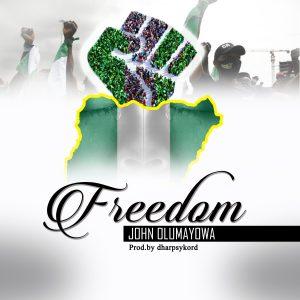 John Olumayowa – Freedom