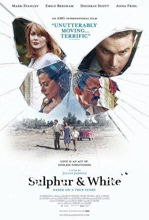 Sulphur And White (2020) [Movie]