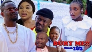Bury Me (2021 Nollywood Movie)