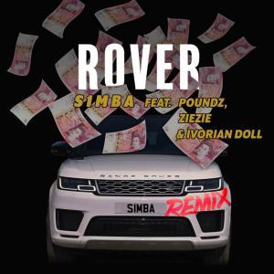 S1mba Ft. Poundz, Ivorian Doll & Ziezie – Rover (Remix)