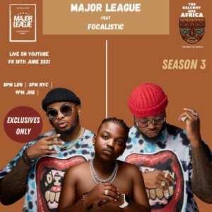 Major League & Focalistic – Amapiano Live Balcony Mix B2b (s3 Ep01)