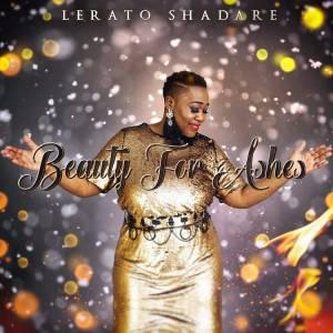 Lerato Shadare – Beauty For Ashes