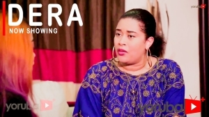 Dera (2021 Yoruba Movie)