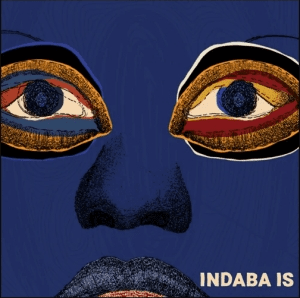 Various Artists – Indaba Is (Album)