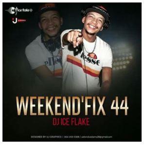 Dj Ice Flake – WeekendFix 44 2020