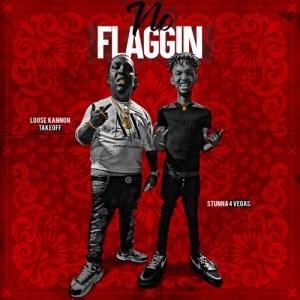 Loose Kannon Takeoff Feat. Stunna 4 Vegas - No Flaggin