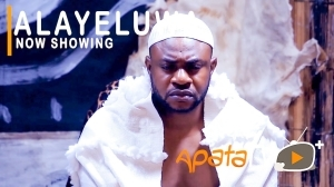 Ayaleluwa (2021 Yoruba Movie)