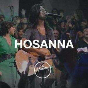 Hillsong Worship – Hosanna / For Those Who Are To Come + Lyrics