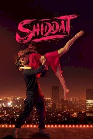 Shiddat (2021) (Hindi)