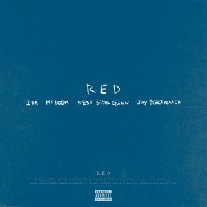 IDK, Westside Gunn, MF DOOM & Jay Electronica – Red (Instrumental)