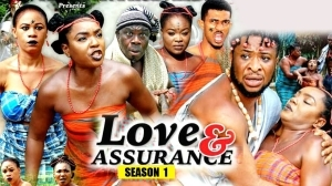 Love & Assurance (Old Nollywood Movie)