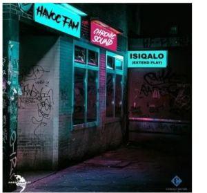 Havoc Fam & Chronic Sound – Umagagabela