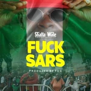 Shatta Wale – Fvck Sars