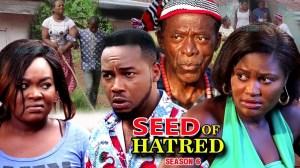 Seed Of Hatred Season 6