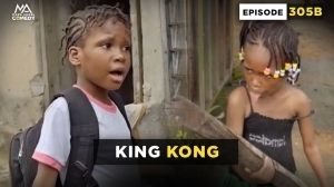 Mark Angel – King Kong (Episode 305B) (Comedy Video)