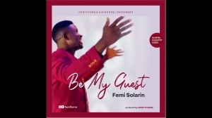 Femi Solarin – Be My Guest (Video)