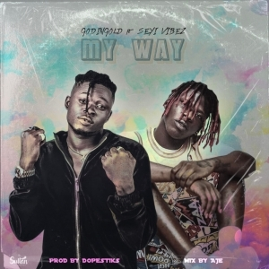 Godingold – My Way ft. Seyi Vibez