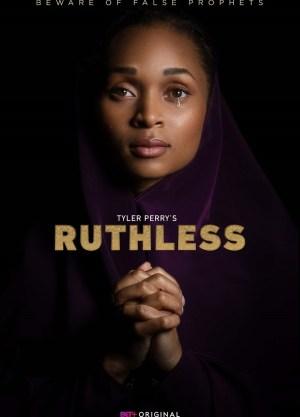 Tyler Perrys Ruthless Season 02