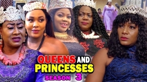 Queens And Princesses Season 3