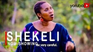 Shekeli (2021 Yoruba Movie)