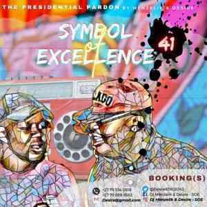 Dj menzelik & Desire – Symbol of Excellence (SOE) Mix 41