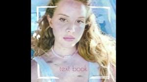 Lana Del Rey - Text Book