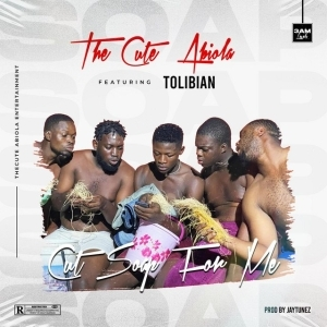Thecute Abiola ft Tolibian – Cut Soap For Me