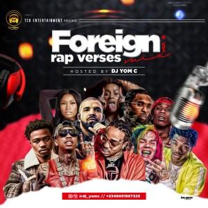 DJ Yomc – Foreign Rap Verses Mix 2.0