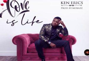Ken Erics – Love Is Life