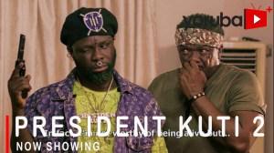President Kuti Part 2 (2021 Yoruba Movie)