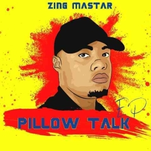 Sje Konka & Zing Master – Pillow Talk EP