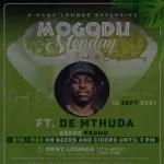 De Mthuda – DKNY Lounge Mogodu Monday