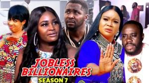 Jobless Billionaire Season 7