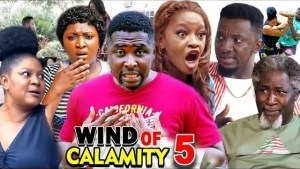 Wind of Calamity Season 5  (2020 Nollywood Movie)