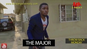 Mark Angel Comedy - THE MAJOR (Throw Back Monday) (Video)