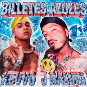 Kevvo Ft. J Balvin – Billetes Azules
